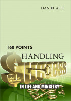 Handling Success in Life and Ministry