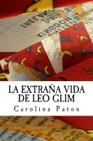 Cover for 'La extraña vida de Leo Glim'