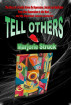 Tell Others by Marjorie Struck