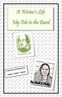 Cover for 'A Writer's Life - My Ode to the Bard'