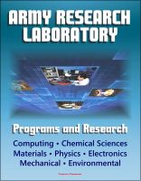 Progressive Management - Army Research Laboratory (ARL) Programs and Research: Computing, Chemical Sciences, Life Sciences, Materials, Mathematics, Physics, Electronics, Mechanical Science, Environmental Sciences