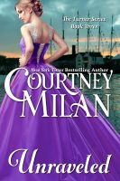 Courtney Milan - Unraveled