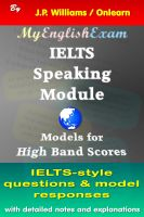 J.P. Williams - IELTS Speaking Module: Model Responses for High Band Scores