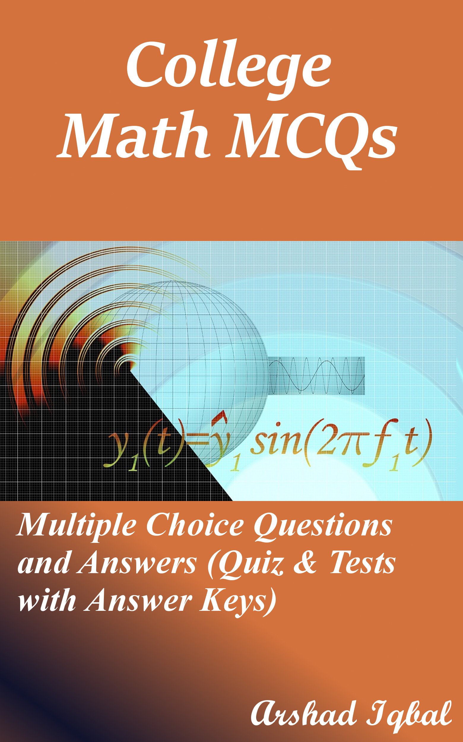 Smashwords – College Math MCQs: Multiple Choice Questions and ...