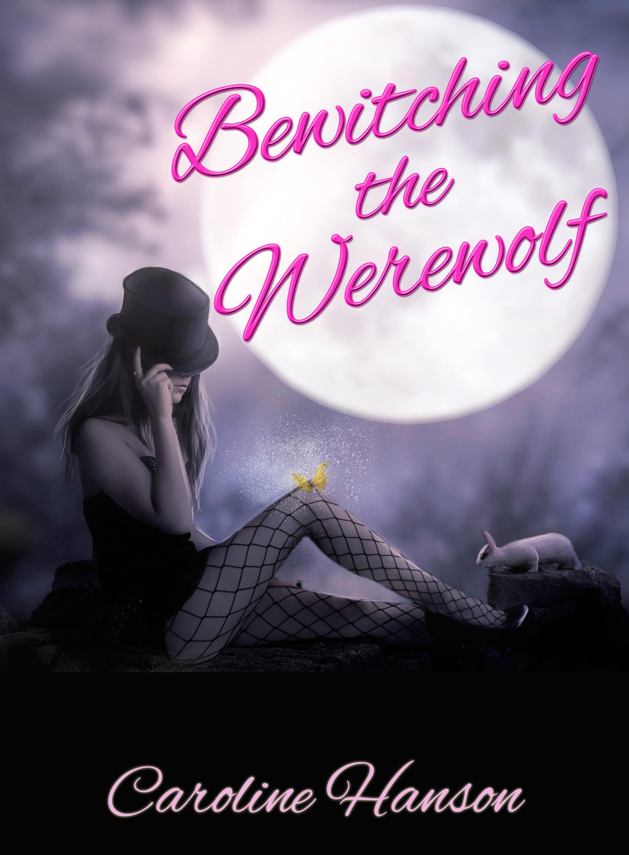 smashwords  u2013 bewitching the werewolf  u2013 a book by caroline