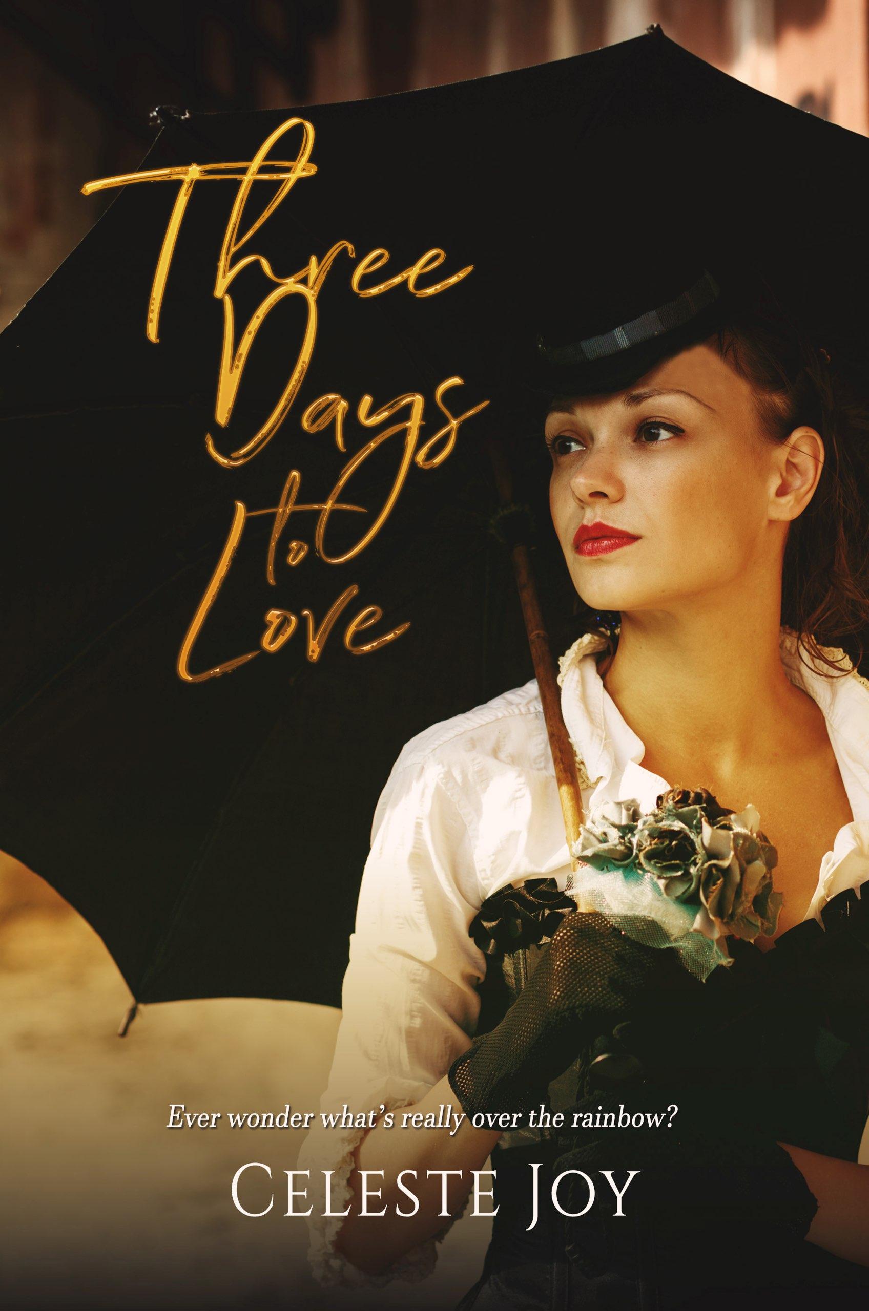 fd556d63484b Smashwords – Three Days to Love – a book by Celeste Joy