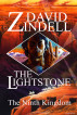 The Lightstone - Part One: The Ninth Kingdom (Book One of the Ea Cycle) by David Zindell