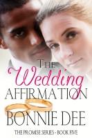 Bonnie Dee - The Wedding Affirmation