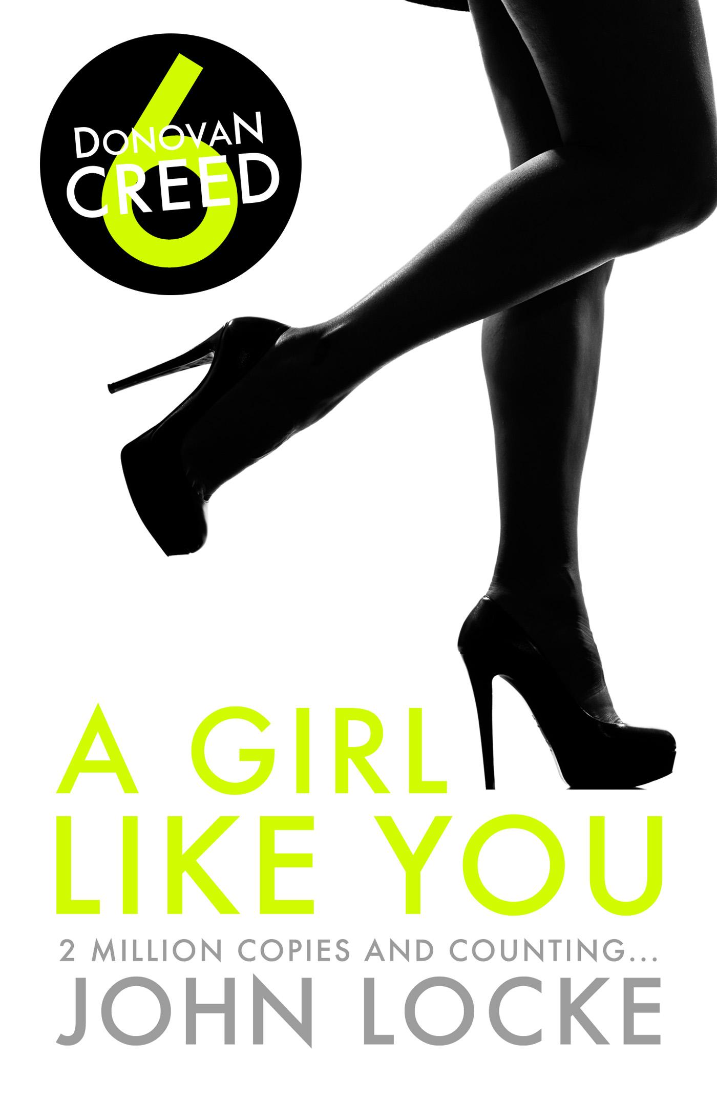 A Girl Like You By John Locke