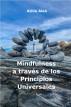 Mindfulness a través de los Principios Universales by Atilla Alan