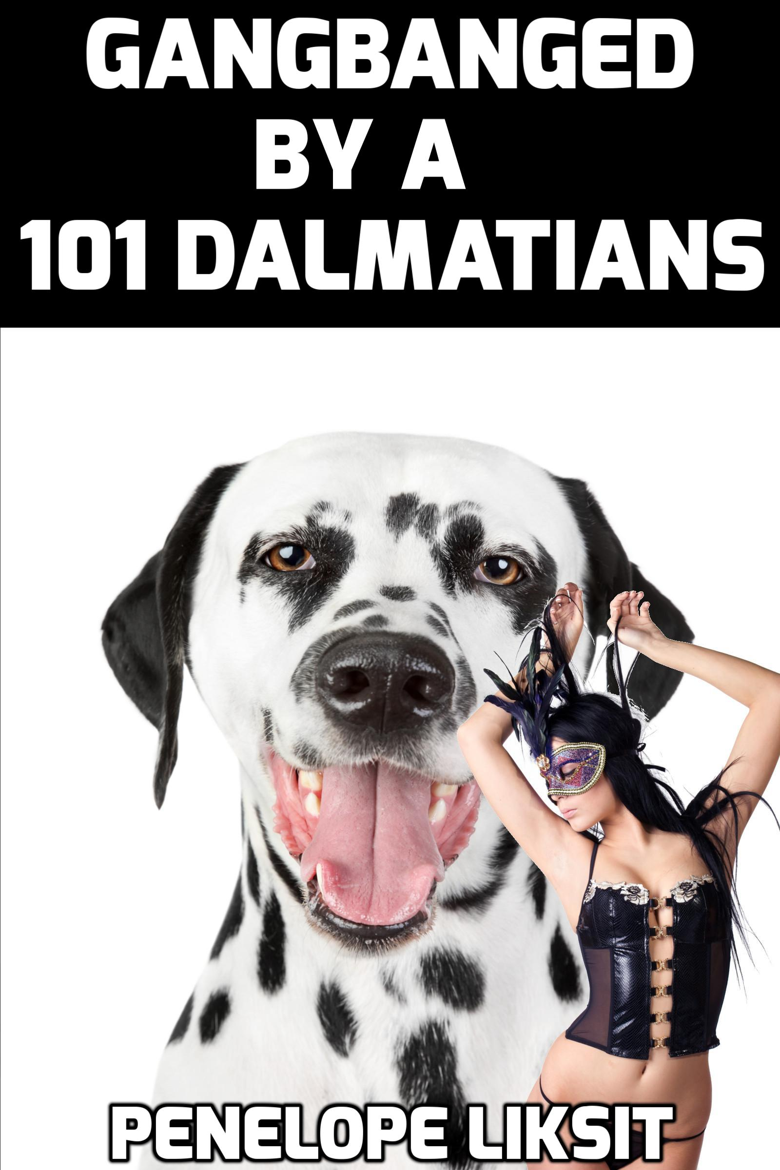 All Animal Porn gangbanged101 dalmatians, an ebookpenelope liksit