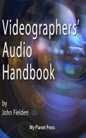 John Fielden - Videographer's Audio Handbook
