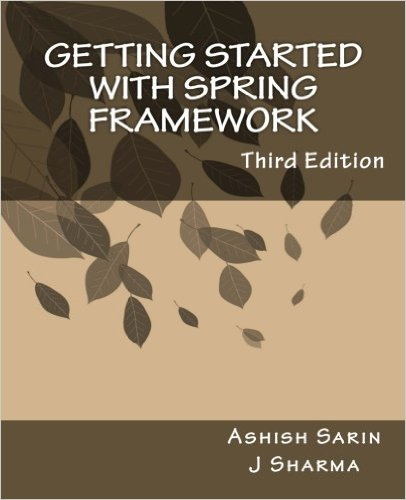Smashwords Getting Started With Spring Framework Third Edition