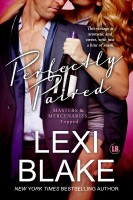 Lexi Blake - Perfectly Paired, Masters and Mercenaries: Topped, Book 3