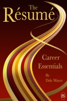 Dale Mayer - Career Essentials:  The Resume