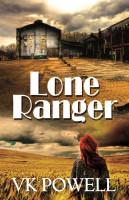 VK Powell - Lone Ranger