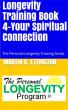 Longevity Training-Book 4-Your Spiritual Connection by Martin Ettington