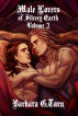 Male Lovers of Silvery Earth Volume 3 by Barbara G.Tarn