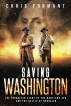 Saving Washington: The Forgotten Story of the Maryland 400 and The Battle of Brooklyn by Chris Formant