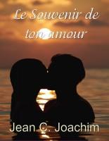 Jean C. Joachim - Le Souvenir de Ton Amour