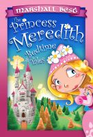 Cover for 'The Princess Meredith Bedtime Tales'