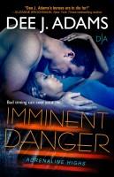 Dee J Adams - Imminent Danger