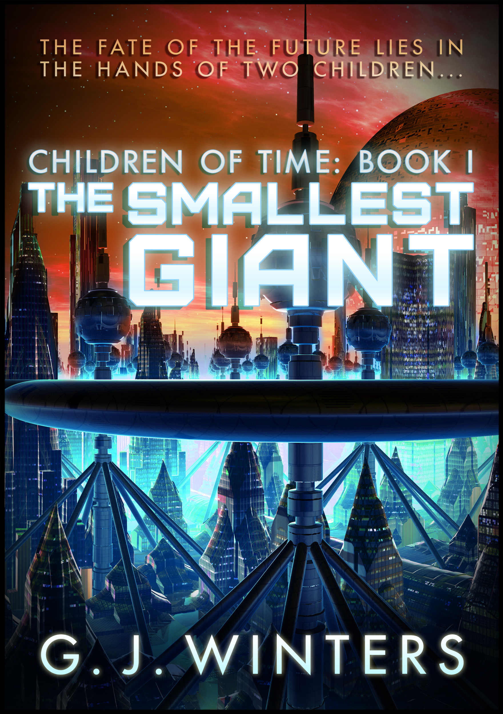 The Smallest Giant: Children of Time Book 1 (sst-cv)