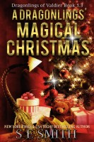 S.E. Smith - A Dragonlings' Magical Christmas: Dragonlings of Valdier Book 1.3