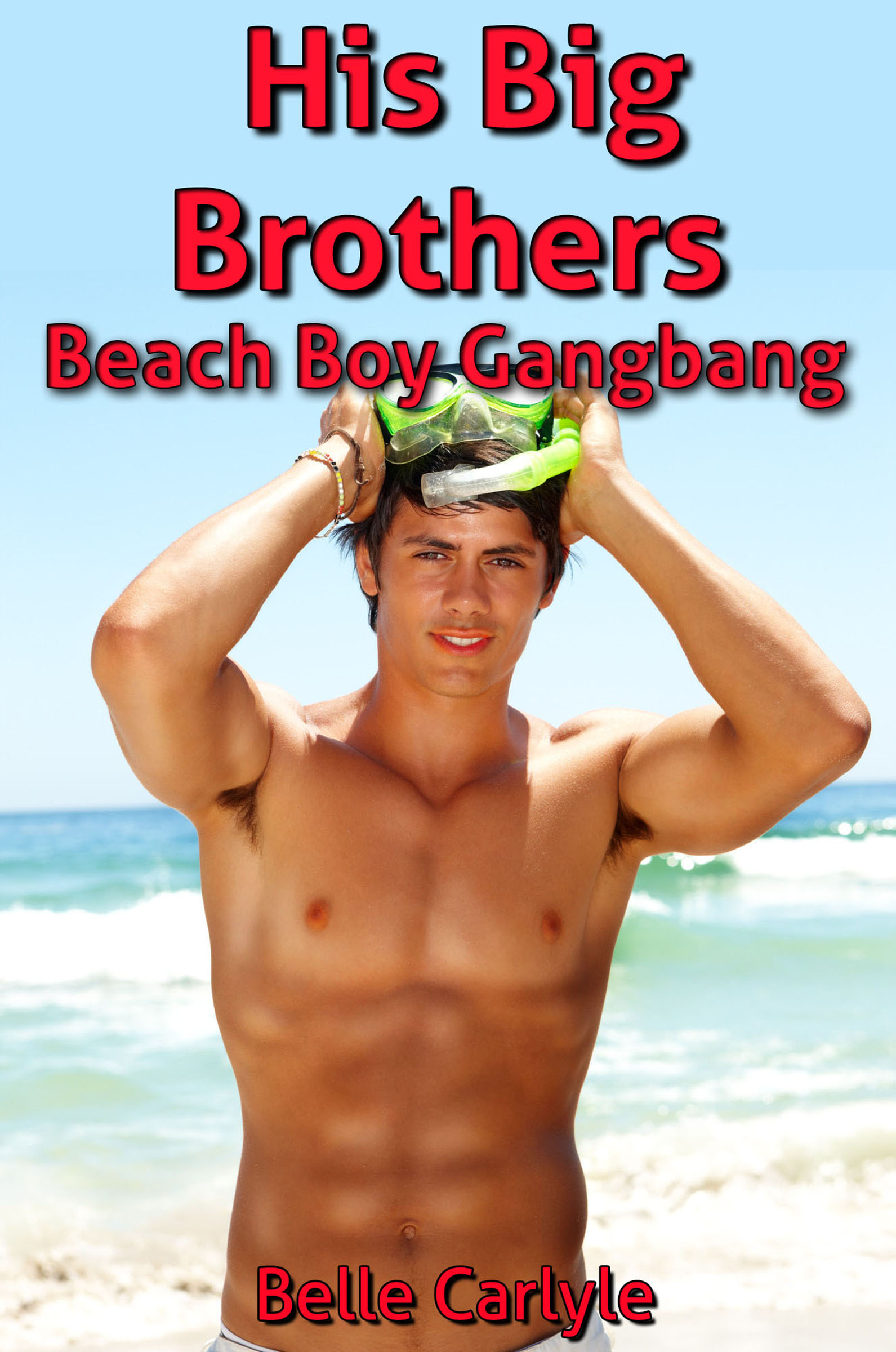 His Big Brothers Beach Boy Gangbang First Time Gay Family Sex Gangbang Erotica