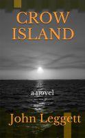John Leggett - Crow Island