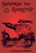 Hartmann the Anarchist or The Doom of the Great City by Keith Brown