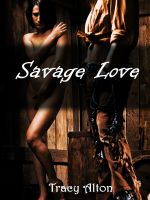 Tracy Alton - Savage Love