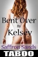 Saffron Sands - Bent Over By Kelsey