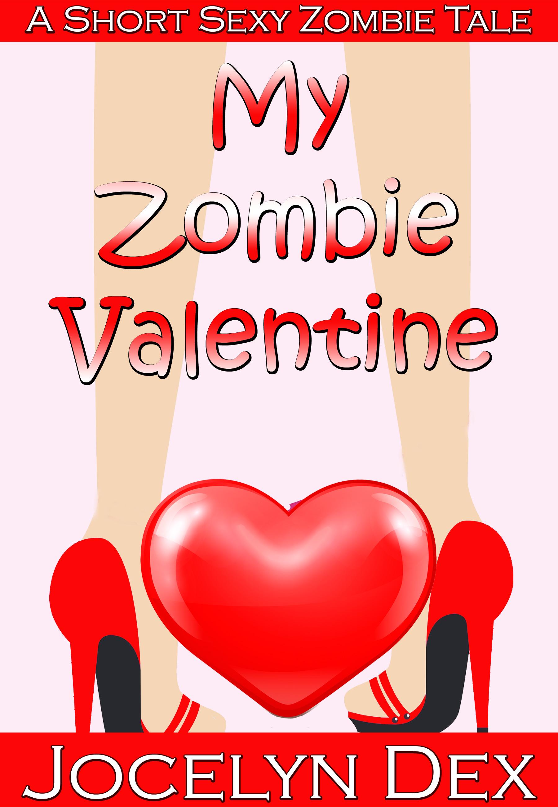 My Zombie Valentine: Sexy Zombie Tales 2
