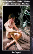 Indentured Male Hero: Light Painting Nudes by Jon Sargent