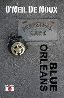 O'Neil De Noux - Blue Orleans (LaStanza New Orleans Police Novels)