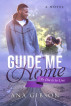 Guide Me Home by Ana Gibson