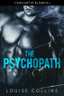 The Psychopath by Louise Collins