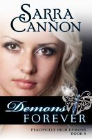 Sarra Cannon - Demons Forever (Peachville High Demons, #6)