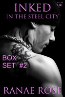 Ranae Rose - Inked in the Steel City Series Box Set #2: Books 4-6
