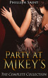 Party at Mikey's: The Complete Collection by Phillipa Saint