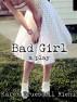 Bad Girl by Karen Truesdell Riehl