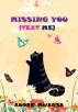 Missing You (Text Me) by Andre' Mwansa