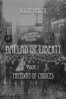 Dmitry Berger - Ballad of Liberty