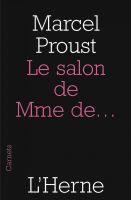 Marcel Proust - Le salon de Mme de...