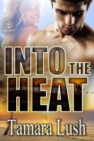 Tamara Lush - Into the Heat