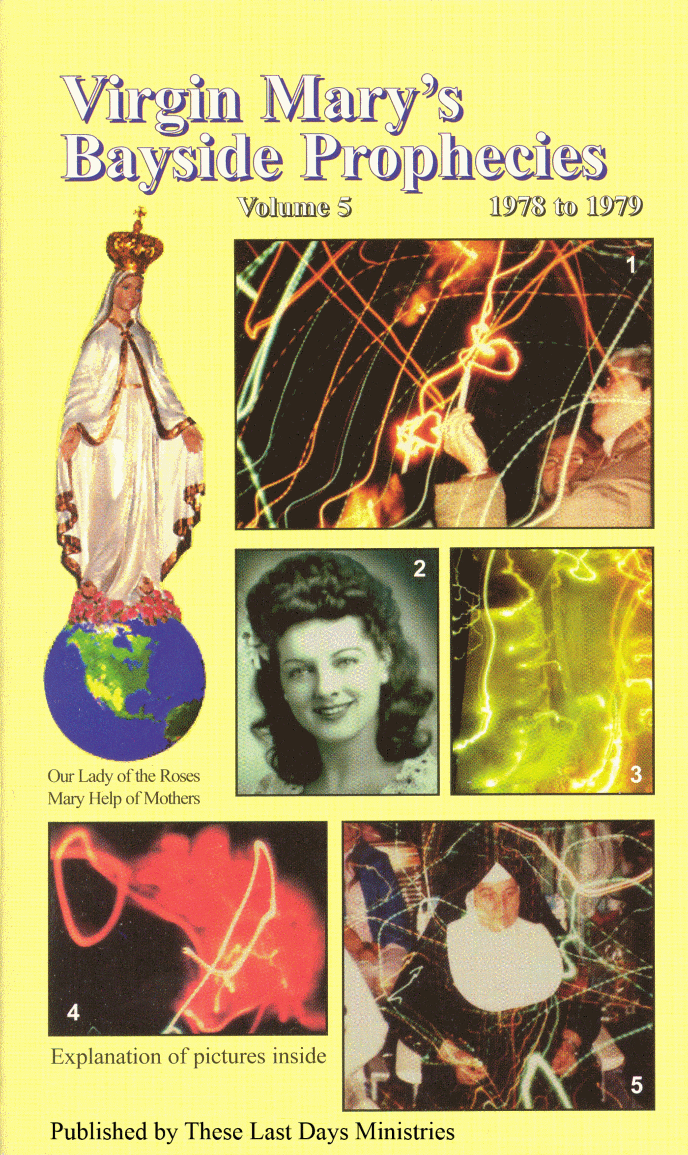 Virgin Marys Bayside Prophecies Volume 5 Of 6 1978 To 1979 An Ebook By These Last Days Ministries