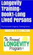 Longevity Training-Book1-Long Lived Persons by Martin Ettington