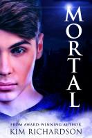 Kim Richardson - Mortal, Soul Guardians Book 6
