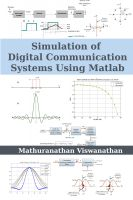 Mathuranathan Viswanathan - Simulation of Digital Communication Systems Using Matlab